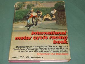 INTERNATIONAL MOTOR CYCLE RACING BOOK . Macauley(1971)